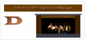 Dena' - People's Stage