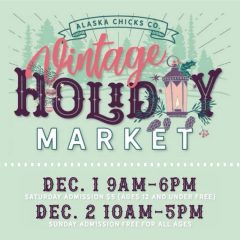 Alaska Chicks Vintage Holiday Home Market
