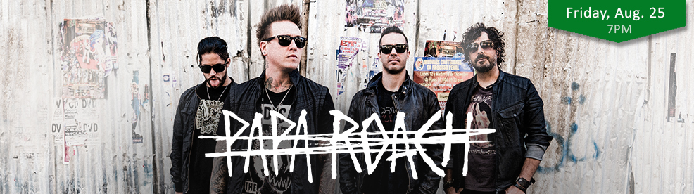 Papa Roach - Friday, August 25, 2017