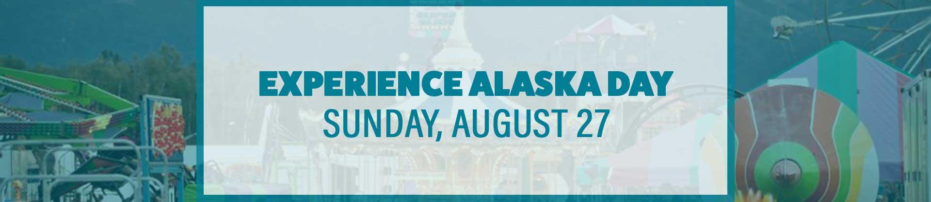 EXPERIENCE ALASKA DAY