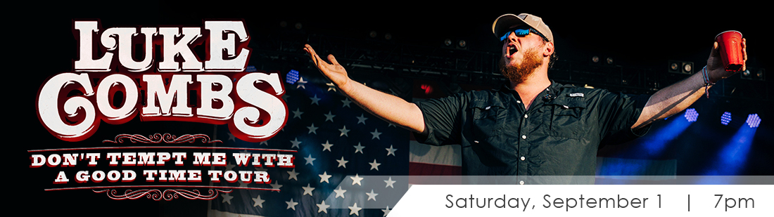 Luke Combs | Saturday, September 1 | 7pm